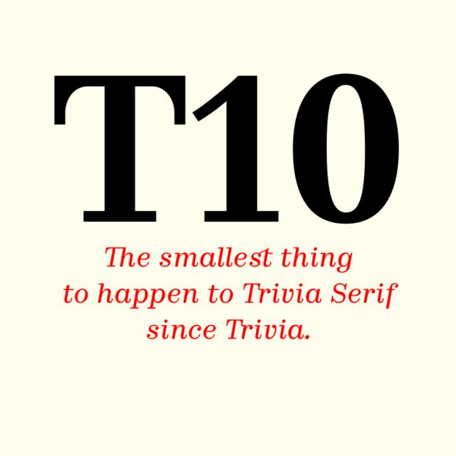 Font Trivia Serif 10   Storm Type Foundry